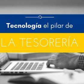 La tecnología pilar de la tesorería