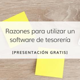 Razones para utilizar un Software de Tesorería