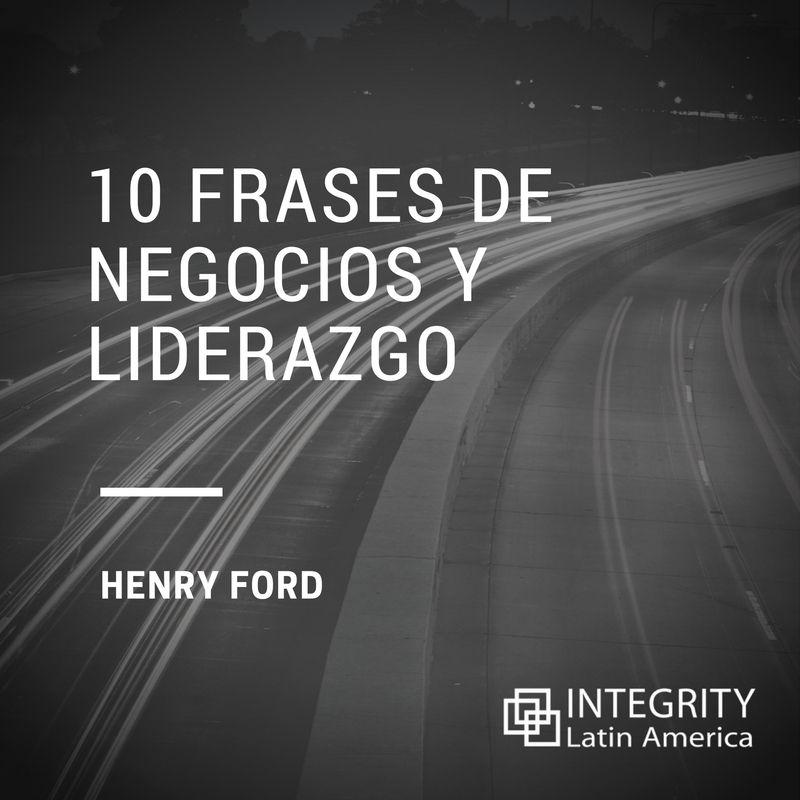 Santa Fe Ford >> Conoce 10 frases de Henry Ford de negocios que te inspirarán!